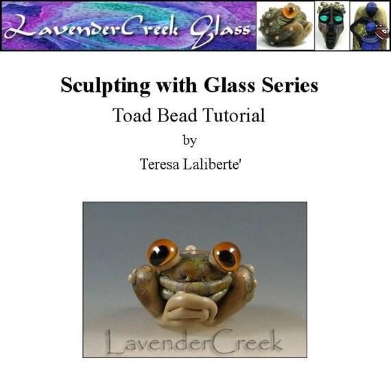Tutorial -Sculpting with Glass Series - LavenderCreek Lampwork - Toad Bead Tutorial