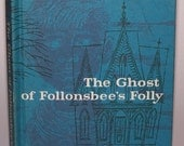 Ghost of Follonsbee's Folly journal