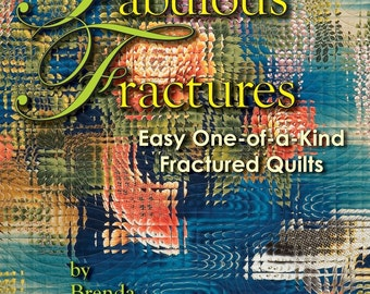 Fabulous Fractures -- Quilting Book