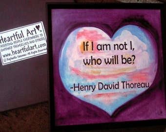 If I Am Not I Who Will Be Thoreau Inspirational Quote Motivational Print Confidence Encouragement Family Heartful Art by Raphaella Vaisseau
