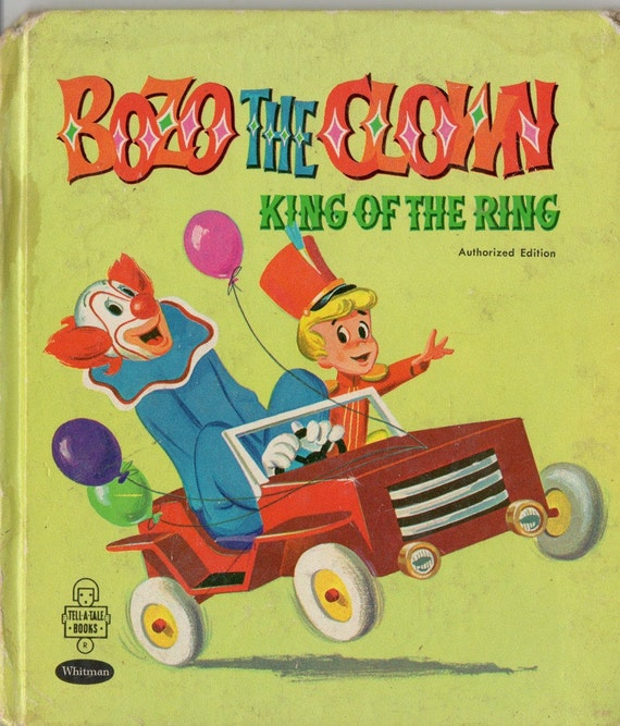 Bozo the Clown King of the Ring Vintage 1960s Tell A Tale Book Whitman