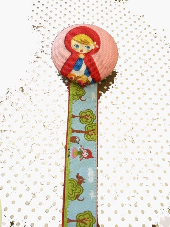 Red Riding Hood.......PACIFIER CLIP