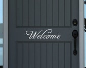 """Welcome Door Decal - Door Decal - Front Porch Decal - Entryway Decal - Welcome wall decal - 13"""" long X 4"""" tall"""