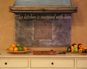 "This KITCHEN is seasoned with love  vinyl decal, 4"" x 30"""