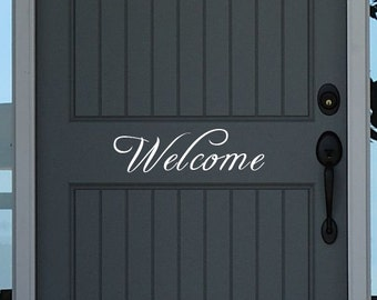 Welcome Door Decal - Door Decal - Front Porch Decal - Entryway Decal - Welcome wall decal - Office Door Decal, Door Sticker, Welcome Sticker