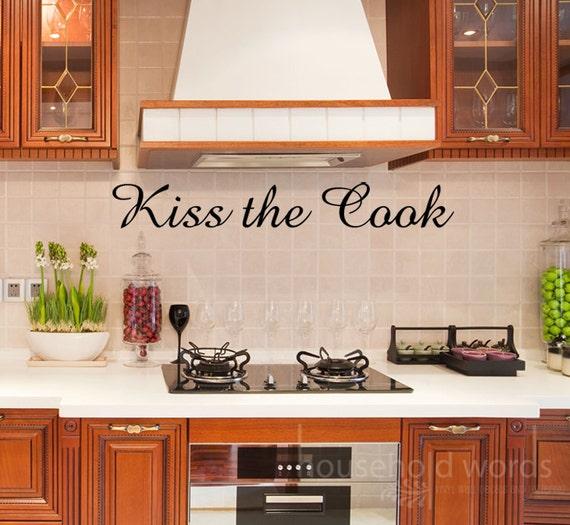 Kiss The Cook Kitchen Decor Decal Vinyl Wall Art Words