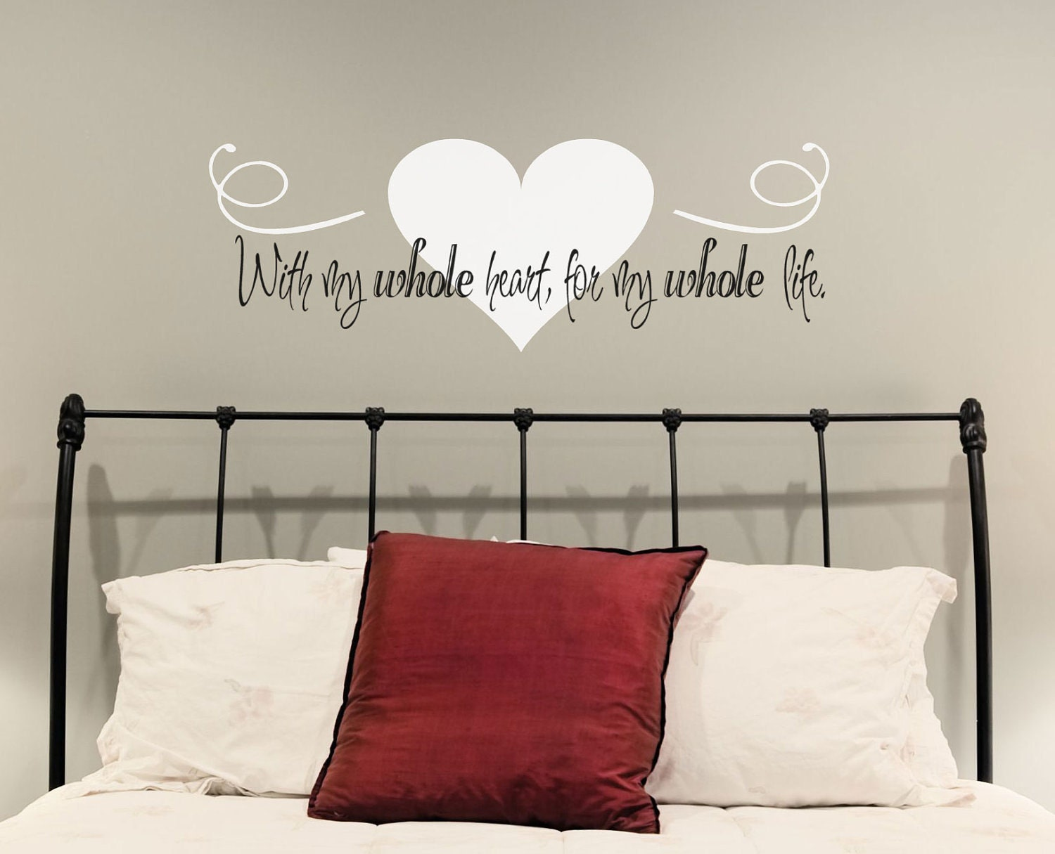 Love wall decal with my whole heart for my whole life i love for Bedroom wall decals