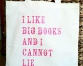 I Like Big Books and I Cannot Lie Canvas Tote Bag