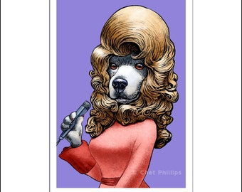 """Doggy Parton- 8"""" x 10"""" Whimsical portrait of Dolly Parton as a Poodle"""