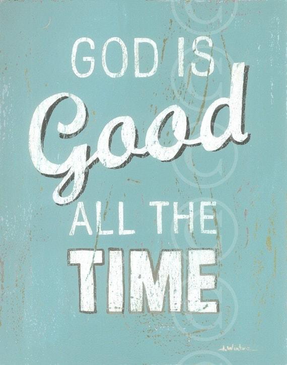 God Is Good All The Time - Aqua retro style word art print