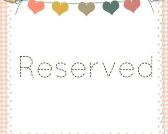 Reserved Listing for Becca Rains