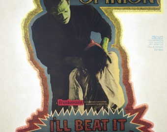 """Vintage FRANKENSTEIN """"When I Want Your Opinion I'll Beat It Out of You"""" Iron on Transfer"""