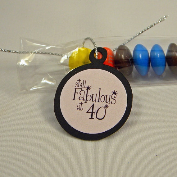40th Birthday Candy Treat Bag Favors - Still Fabulous at 40 Set of 12