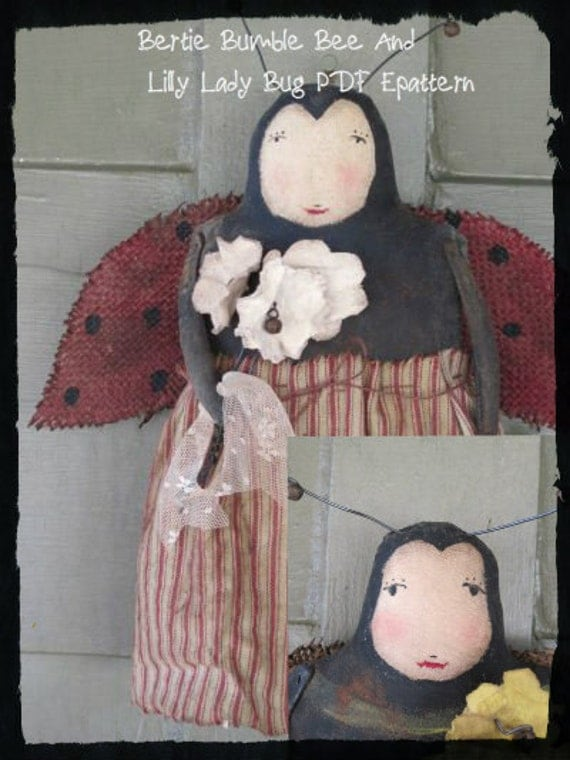 PDF Downloadable Pattern - Primitive Lilly Lady Bug and Bertie Bumble Bee Doll PDF EPATTERN - Hafair