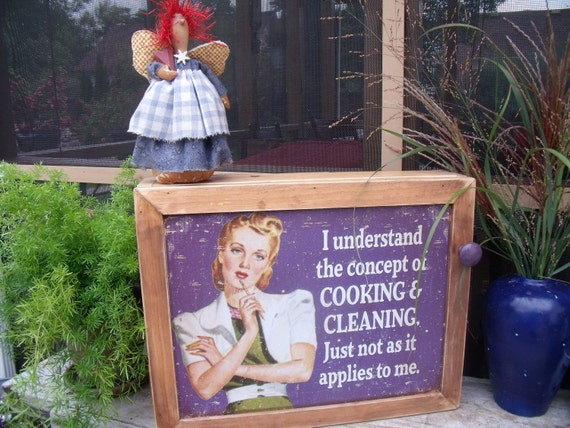 """TiN Sign WALL CABINET-""""I Understand Cooking and Cleaning,Just not as it applies to me""""."""
