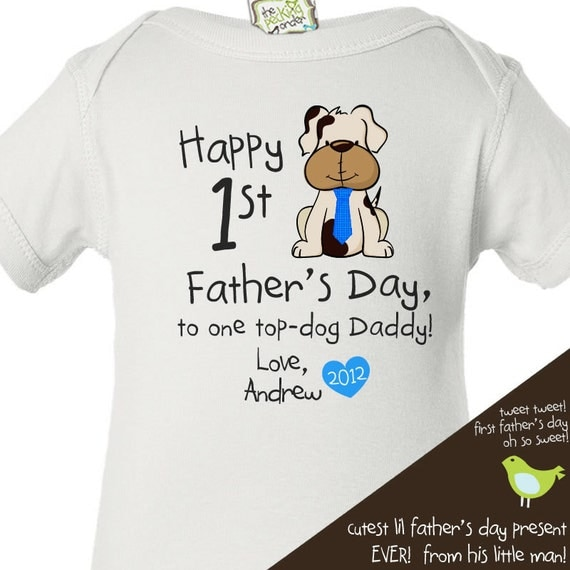 Father's Day bodysuit or t-shirt - one top-dog Daddy shirt for baby - great first Father's Day gift from baby