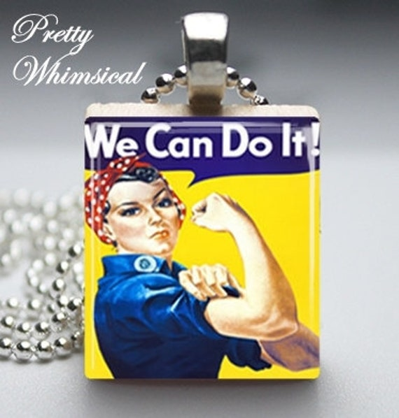 Black Friday / Cyber Monday FREE Shipping - Rosie the Riveter slogan We Can Do It - Scrabble Tile Pendant Jewelry