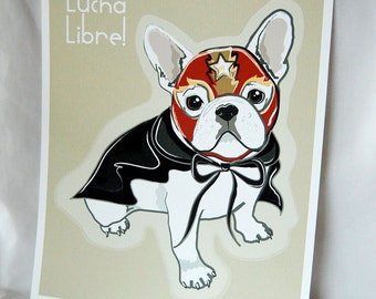 Frenchie Luchador - Eco-Friendly 8x10 Print
