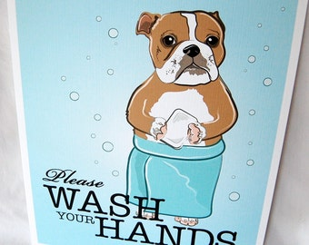 Wash Your Hands Bulldog - 8x10 Eco-friendly Print
