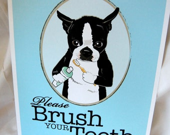 Brush Your Teeth Boston Terrier - 8x10 Eco-friendly Print