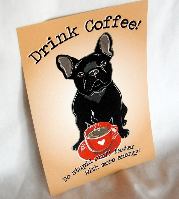 Coffee French Bulldog - 5x7 Eco-friendly Print
