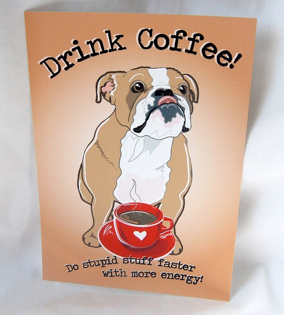 Coffee English Bulldog - 5x7 Eco-friendly Print