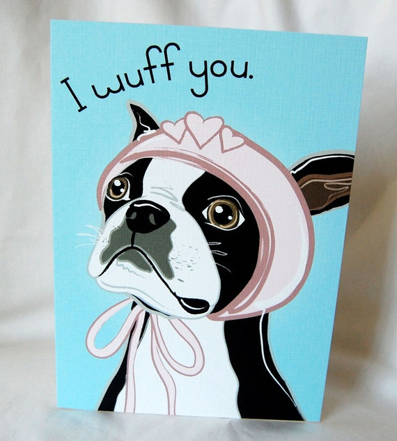 Boston Terrier Wuff You Greeting Card