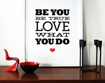 Motivational poster inspirational print graphic design Mid Century Modern black red heart love poster - Be You be true love what you do A3
