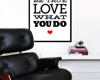 Typography poster print - Be You be true love what you do -  Large 50 x 70 cm poster print font lettering graphic design black red heart