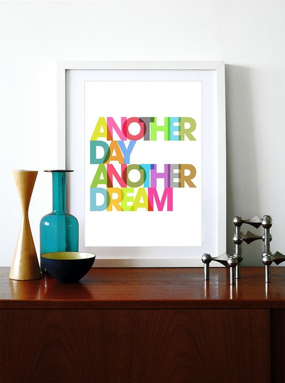 Typography poster print retro rainbow graphic design inspirational quote font kitchen art - Another day another dream - A3
