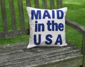 MAID in the USA - 16in (41cm) sq appliqued pillow / cushion