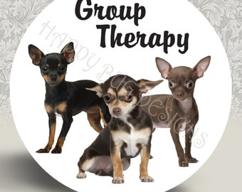"Group Therapy Chihuahuas Pocket Mirror or Magnet 2.25"" 2-1/4"""