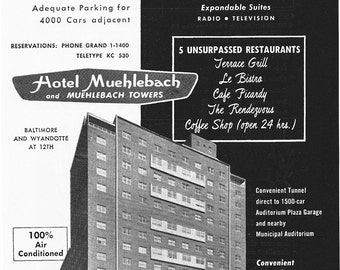 1950s Hotel Advertisement - Hotel Muehlebach Kansas City Missouri - Vintage Antique Retro 50s Era Pop Art Ad for Framing 50 Years Old