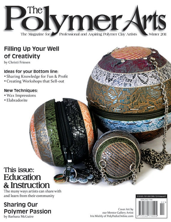 The Polymer Arts Winter 2011 Education Issue, Vol.1, No.2
