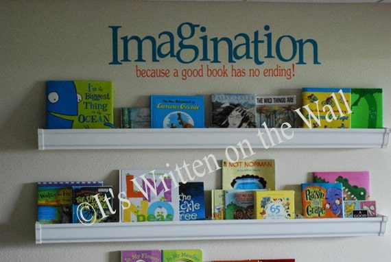 8x30 Imagination, because a good book has no endings Vinyl Lettering Wall Saying Quote-Unlimited Items ship for 3.50