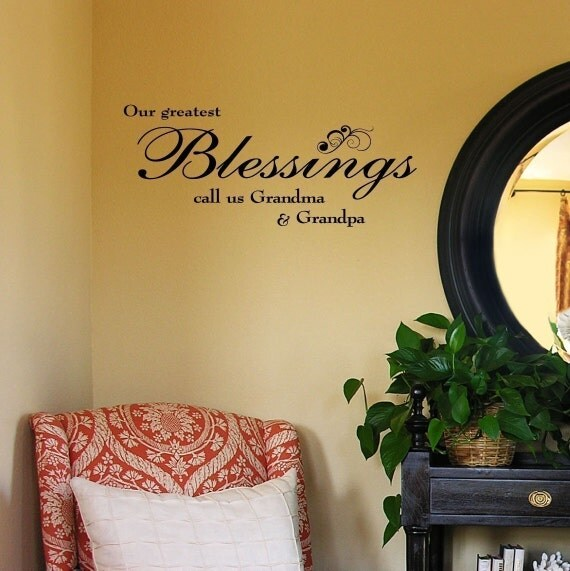 Our Greatest Blessings Call Us Grandma And Grandpa vinyl lettering wall saying home decor art decal sticker 12.5 x 30