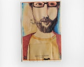 Studio Clearance Sale! Mixed Media Fine Art Print -Tony Wears Glasses and a Beard, and is a Real Renaissance Man. Portrait