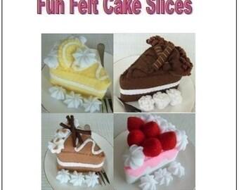 Felt Food Sewing Pattern - Fun Cake Slices - PDF Format