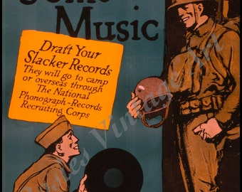 """1910s WWI Patriotic Poster """"Now for Some Music""""  Giclee Art Print"""