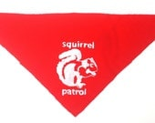 Squirrel Patrol dog bandanna - HALF PRICE
