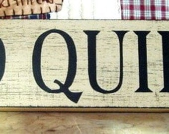 Old Quilts primitive wood sign