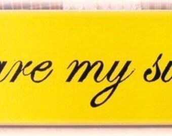 You Are My Sunshine primitive wood sign