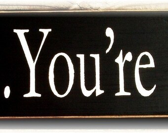 Relax You're Home primitive wood sign