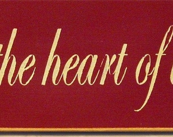 Home is the heart of the holidays primitive Christmas sign