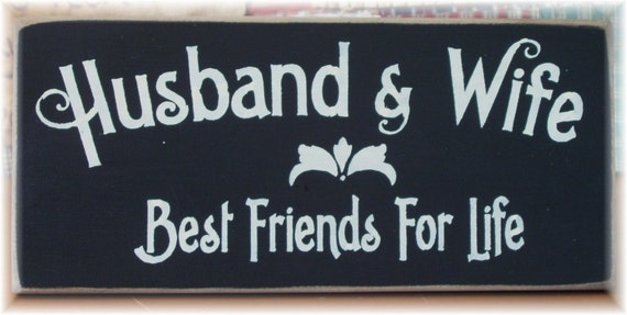 Best Friends For Life Husband And Wife Wood By