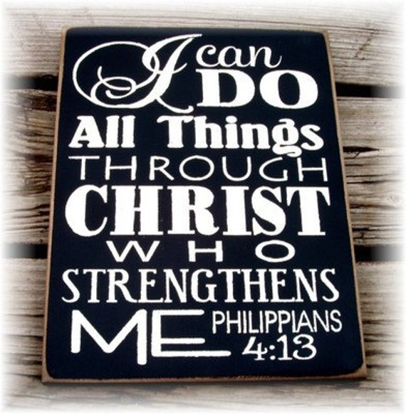 I Can Do All Things Through Christ Who Strengthens Me Pictures I can do all things through