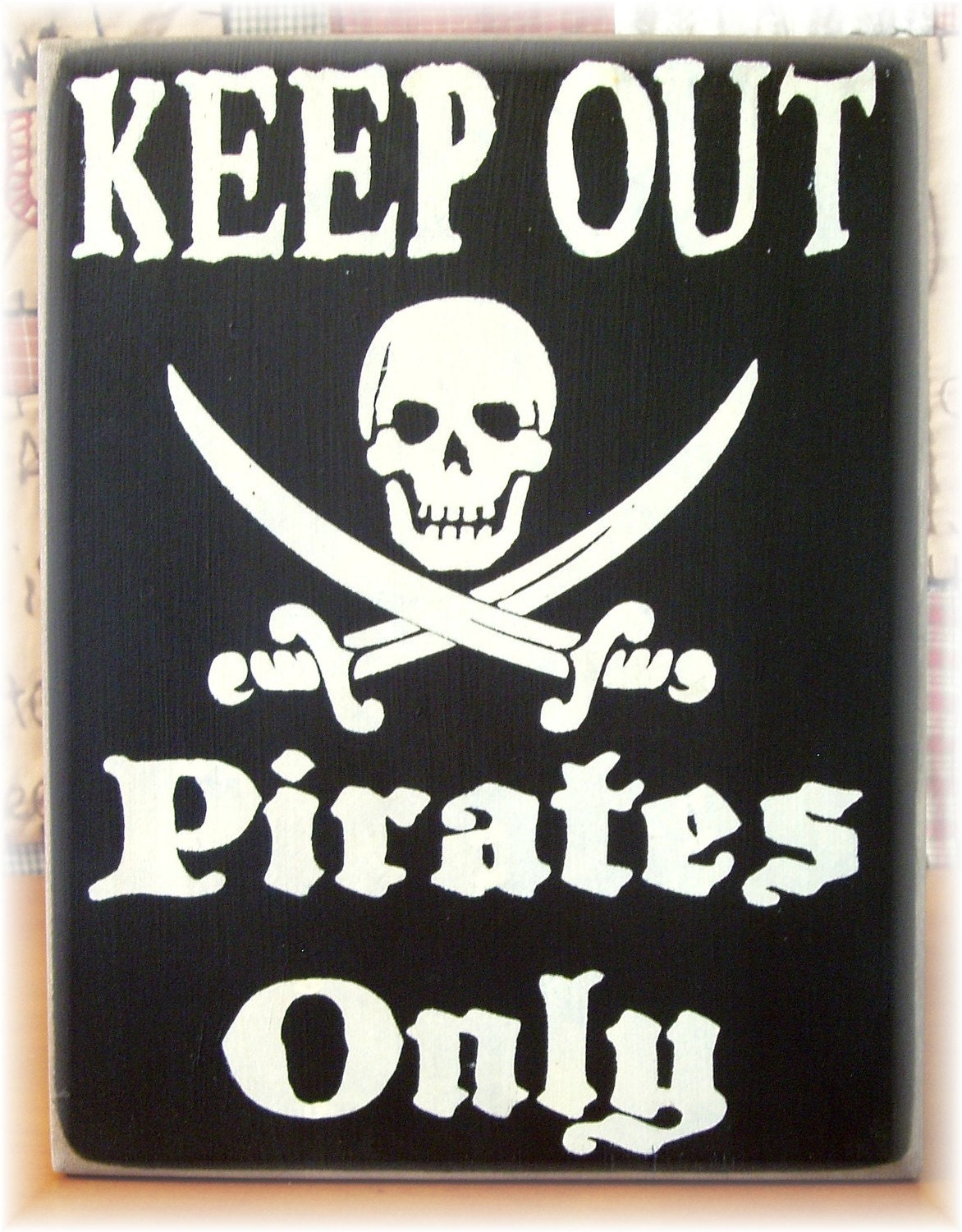 KEEP OUT Pirates Only Primitive Wood Sign By Woodsignsbypatti