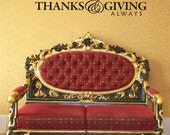 Thanks and Giving Always Thanksgiving vinyl wall art graphic decal