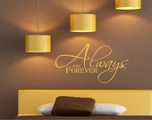 Always and Forever vinyl wall art graphic