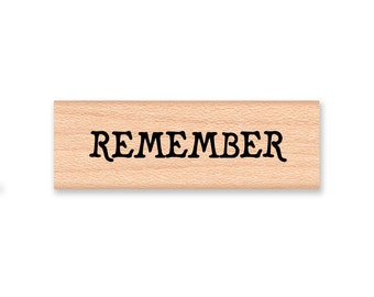 REMEMBER - Wood Mounted Rubber Stamp (mcrs 09-19)